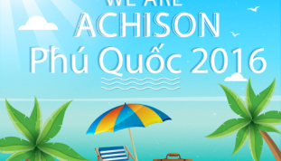 WE ARE ACHISON - TEAM BUILDING 2016 - PHÚ QUỐC